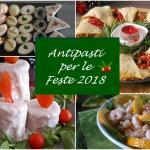 antipasti per le feste 2018