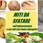 miti da sfatare sull'alimentazione e sui cibi che fanno dimagrire