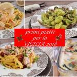 primi piatti per la vigilia di natale 2018
